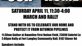 """This is Our Home"" Rally in Ft. Langley, April 11th"