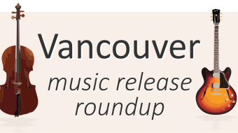 Vancouver music release roundup