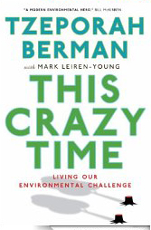 This Crazy Time by Tzeporah Berman