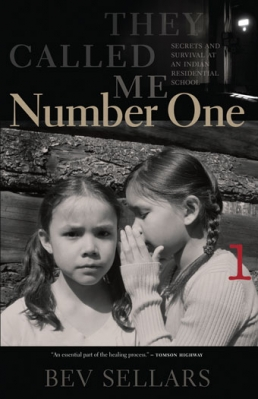 They Called Me Number One by Bev Sellars (Talonbooks, 2013)