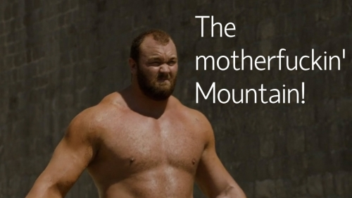 Gregor 'The Mountain' Clegane